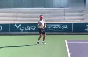 网球回顾:训练视频,纳达尔2019年新赛季训练视频,底线正手