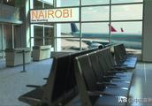 【扩散】肯尼亚首都机场罢工 !华人出行需提前规划!