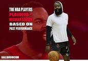 美媒评NBA10位球星,5位季后赛好于常规赛,5位季后赛不如常规赛