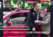女子非法营运被查还打人被行拘 稽查员:撒泼半小时撕破我衣裤