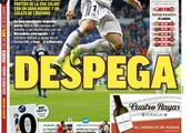 西甲今日头版:皇马拿出最佳表现 巴萨今战莱加内斯