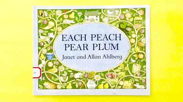 多妈陪你读绘本《EACH PEACH PEAR PLUM》Janet & Allan Ahlberg